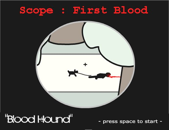 Scope : First Blood